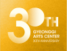 30th GYEONGGI ARTS CENTER